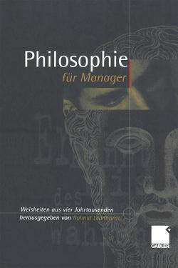 Philosophie für Manager von Leonhardt,  Roland