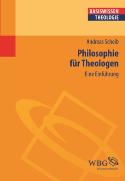 Philosophie für Theologen von Scheib,  Andreas