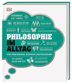 Philosophie im Alltag von Baiasu,  Roxana, Fletcher,  Robert, Szudek,  Andrew, Talbot,  Marianne, Weeks,  Marcus