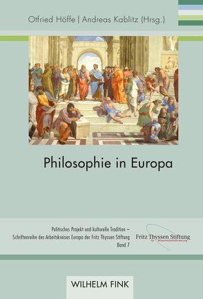 Philosophie in Europa von Höffe,  Otfried, Kablitz,  Andreas