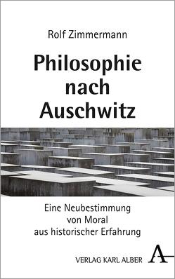 Philosophie nach Auschwitz von Zimmermann,  Rolf