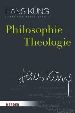 Hans Küng – Sämtliche Werke / Philosophie – Theologie von Küng,  Hans