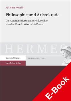 Philosophie und Aristokratie von Nebelin,  Katarina