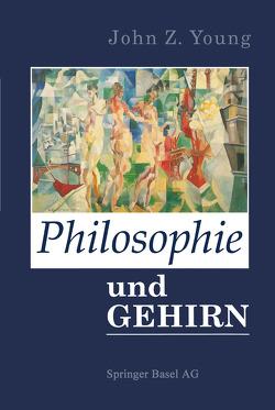 Philosophie und das Gehirn von Young