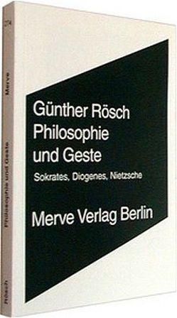 Philosophie und Geste von Rösch,  Günther