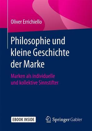 Philosophie und kleine Geschichte der Marke von Errichiello,  Oliver