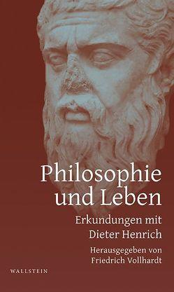 Philosophie und Leben von Vollhardt,  Friedrich