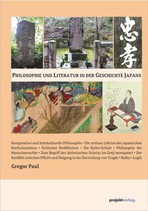 Philosophie und Literatur in der Geschichte Japans von Paul,  Gregor