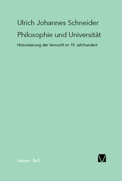 Philosophie und Universität von Schneider,  Ulrich Johannes