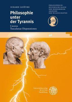 Philosophie unter der Tyrannis von Lefèvre,  Eckard