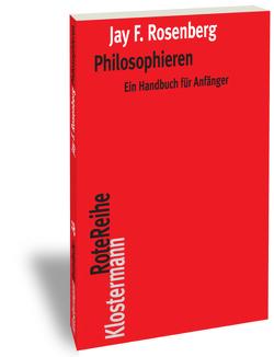 Philosophieren von Flickinger,  Brigitte, Rosenberg,  Jay F