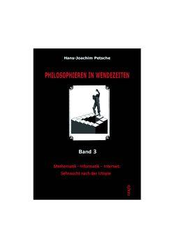 Philosophieren in Wendezeiten. Band 3 von Petsche,  Hans-Joachim