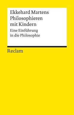 Philosophieren mit Kindern von Martens,  Ekkehard