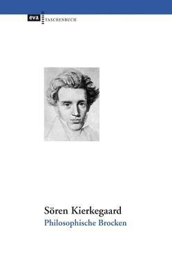 Philosophische Brocken von Kierkegaard,  Soeren, Richter,  Liselotte