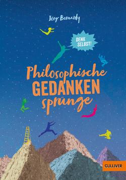 Philosophische Gedankensprünge von Bernardy,  Jörg, Wölfel,  Linda