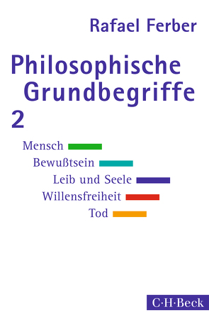 Philosophische Grundbegriffe 2 von Ferber,  Rafael