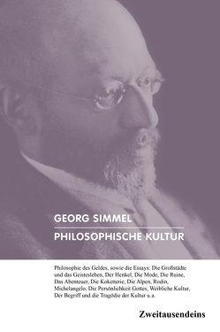 Philosophische Kultur von Simmel,  Georg