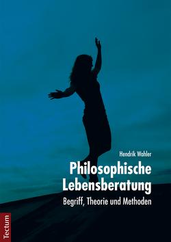 Philosophische Lebensberatung von Wahler,  Hendrik