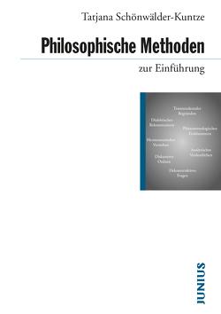 Philosophische Methoden zur Einführung von Schönwälder-Kuntze,  Tatjana