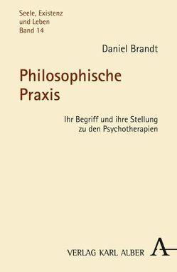 Philosophische Praxis von Achenbach,  Gerd B., Brandt,  Daniel