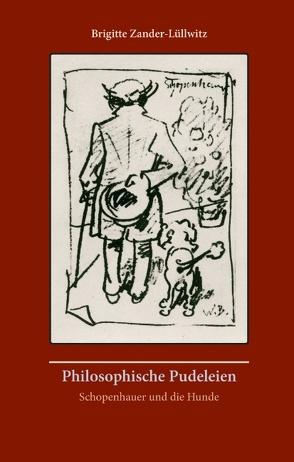 Philosophische Pudeleien von Zander-Lüllwitz,  Brigitte