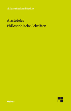 Philosophische Schriften von Aristoteles