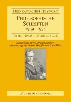 Philosophische Schriften – 1939-1974 von Heydorn,  Heinz J, Heydorn,  Irmgard, Kappner,  Hartmut, Koneffke,  Gernot, Weick,  Edgar