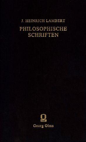 Philosophische Schriften von Lambert,  Johann Heinrich