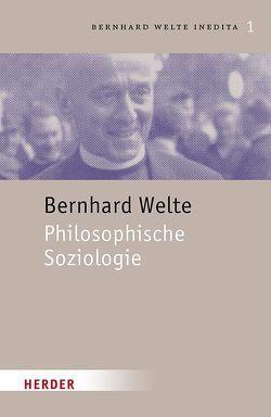 Philosophische Soziologie von Elberskirch,  Johannes, Welte,  Bernhard