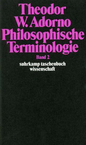 Philosophische Terminologie von Adorno,  Theodor W., Zur Lippe,  Rudolf