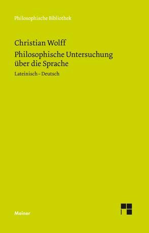 Philosophische Untersuchung über die Sprache von Specht,  Rainer, Wolff,  Christian