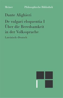 Philosophische Werke / Über die Beredsamkeit in der Volkssprache I von Cheneval,  Francis, Dante Alighieri, Imbach,  Ruedi, Suarez-Nani,  Tiziana