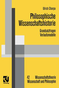 Philosophische Wissenschaftshistorie von Charpa,  Ulrich