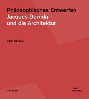 Philosophisches Entwerfen von Wegener,  Gerrit