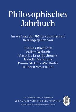 Philosophisches Jahrbuch 1/2021 von Buchheim,  Thomas, Gerhardt,  Volker, Lutz-Bachmann,  Matthias, Mandrella,  Isabelle, Stekeler-Weithofer,  Pirmin, Vossenkuhl,  Wilhelm