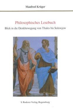 Philosophisches Lesebuch von Krüger,  Manfred