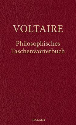 Philosophisches Taschenwörterbuch von Bauer,  Rainer, Oppenheimer,  Angelika, Voltaire