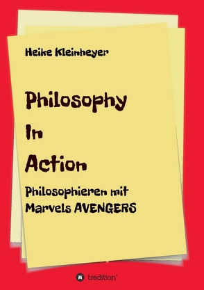 Philosophy In Action von Kleinheyer,  Heike