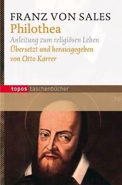 Philothea von Karrer,  Otto, Sales,  Franz von