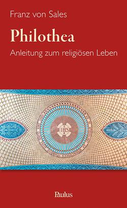 Philothea von Franz von Sales, Karrer,  Otto