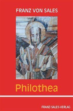 Philothea von Reisinger,  Franz, Sales,  Franz von