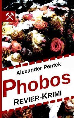 Phobos von Pentek,  Alexander
