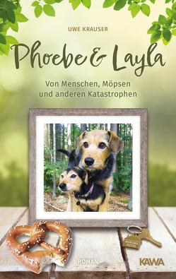 Phoebe & Layla von Krauser,  Uwe