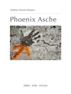 Phoenix Asche von Seemer-Koeper,  Andreas