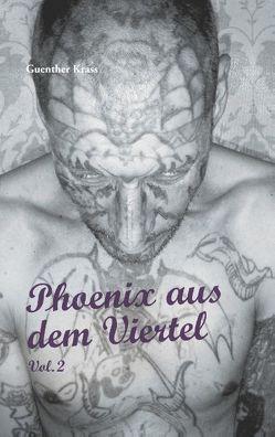 Phoenix aus dem Viertel Vol. 2 von Krass,  Guenther