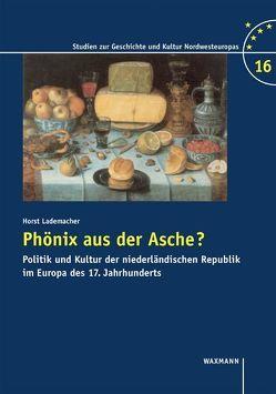 Phönix aus der Asche? von Lademacher,  Horst