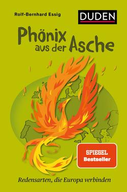 Phönix aus der Asche von Essig,  Rolf-Bernhard, Laßmann,  Till