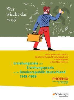 PHOENIX / PHOENIX – Der etwas andere Weg zur Pädagogik – Erziehungswissenschaft in der gymnasialen Oberstufe – Neubearbeitung von Dorlöchter,  Heinz, Stiller,  Edwin