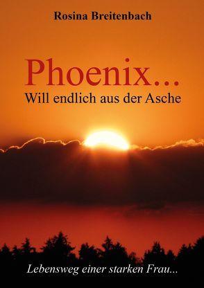 Phoenix… von Breitenbach,  Rosina
