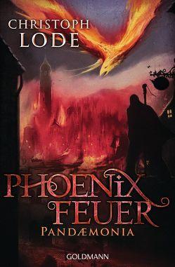 Phoenixfeuer von Lode,  Christoph